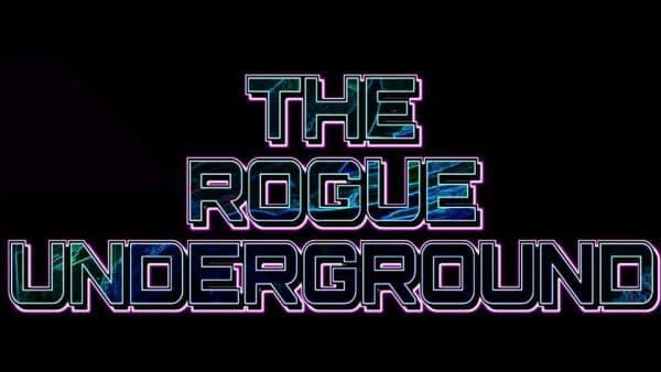 The Rogue Underground