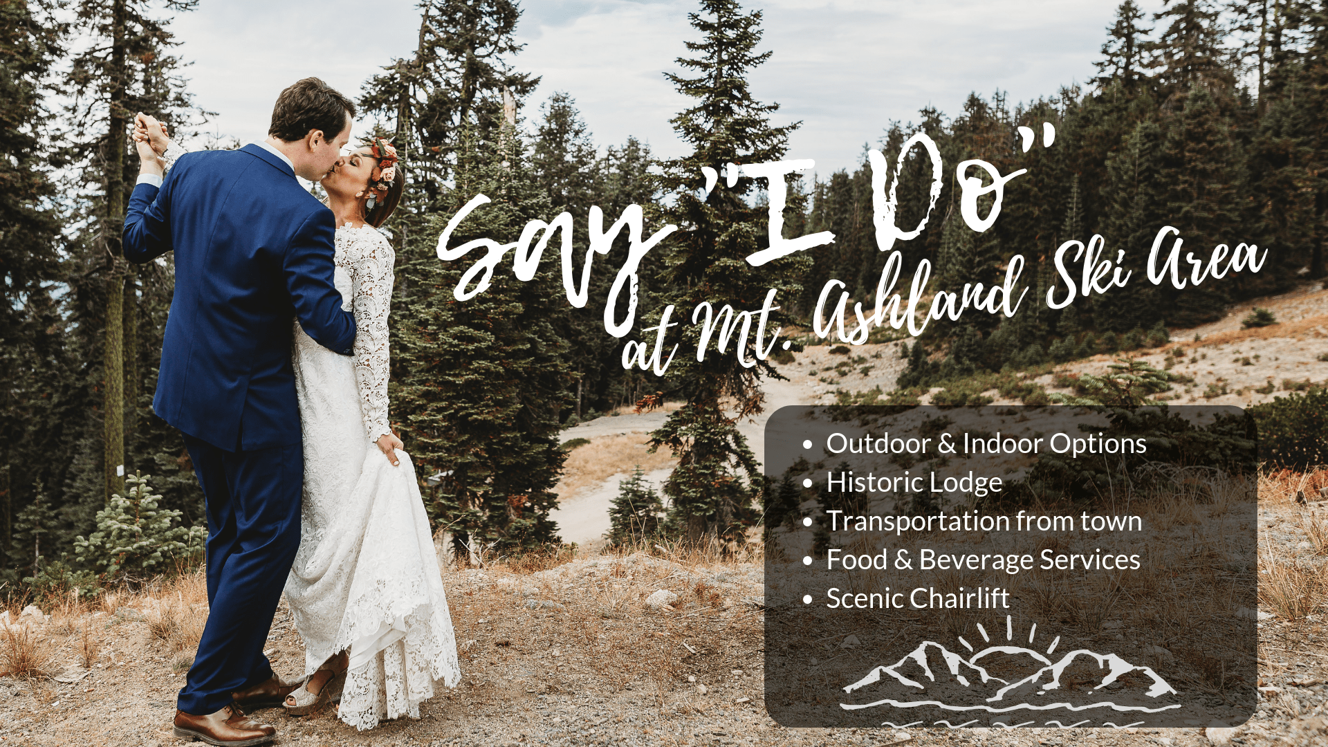 Mt. Ashland is a beautiful wedding venue or place to hold a special event.